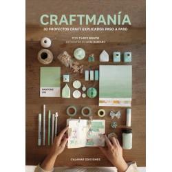 Craftmanía: 30 proyectos craft explicados paso a paso.